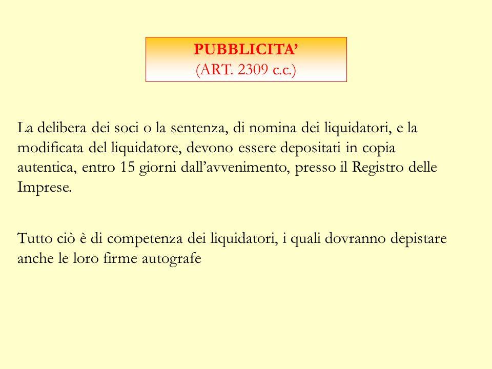 REVOCA ( ART. 2275 C.C) I LIQUIDATORI POSSONO ESSERE REVOCATI PER VOLONTA DI TUTTI I SOCI. POSSONO ESSERE REVOCATI DAL TRIBUNALE SE SUSSISTE GIUSTA CA