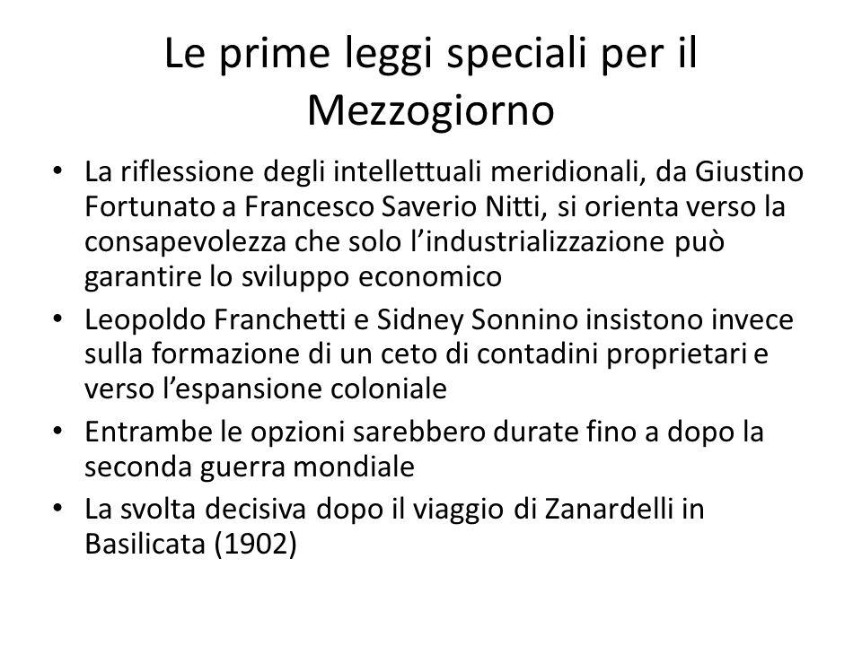 Le prime leggi speciali per il Mezzogiorno La riflessione degli intellettuali meridionali, da Giustino Fortunato a Francesco Saverio Nitti, si orienta