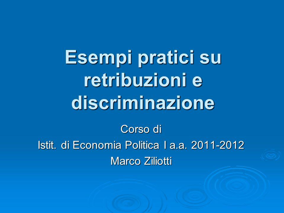 Esempi pratici su retribuzioni e discriminazione Corso di Istit.