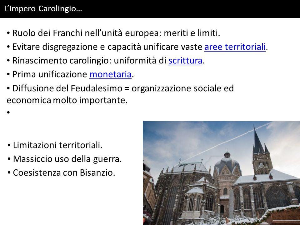 Impero Carolingio: inizio dellintegrazione europea.