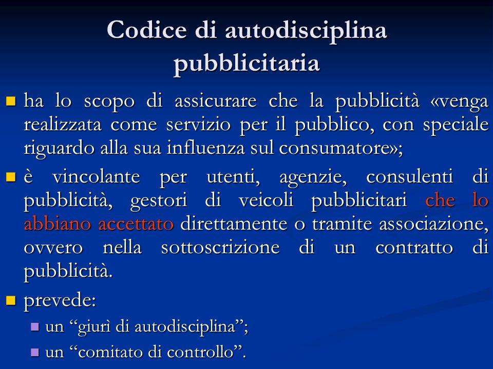 Codice di autodisciplina pubblicitaria ha lo scopo di assicurare che la pubblicità «venga realizzata come servizio per il pubblico, con speciale rigua