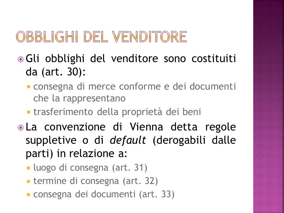 Gli obblighi del venditore sono costituiti da (art.