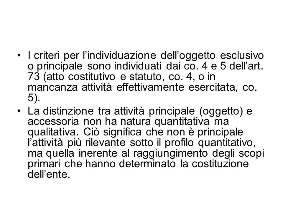 I criteri per lindividuazione delloggetto esclusivo o principale sono individuati dai co.