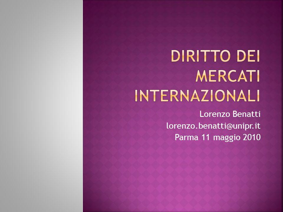 Lorenzo Benatti lorenzo.benatti@unipr.it Parma 11 maggio 2010