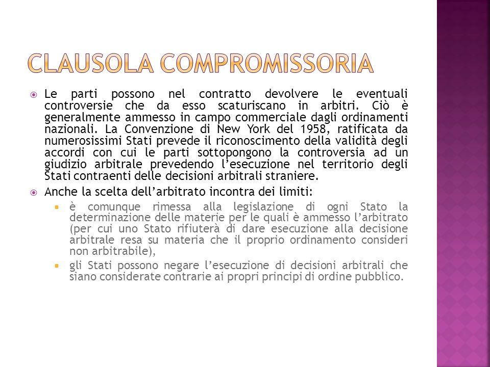 Anche la scelta del diritto sostanziale applicabile al contratto è generalmente consentita dalle norme di diritto internazionale privato.