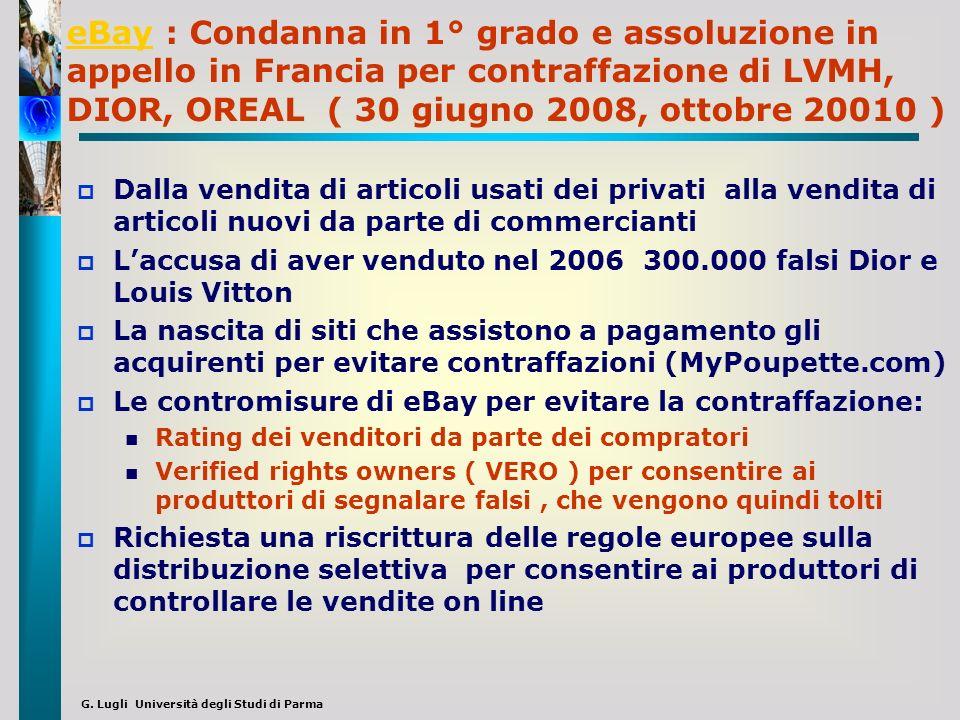 G. Lugli Università degli Studi di Parma eBayeBay : Condanna in 1° grado e assoluzione in appello in Francia per contraffazione di LVMH, DIOR, OREAL (