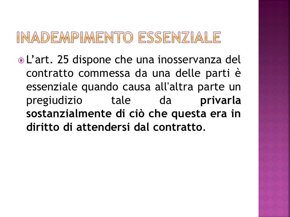 L acquirente deve esaminare le merci o farle esaminare nel termine più breve possibile, considerate le circostanze (art.