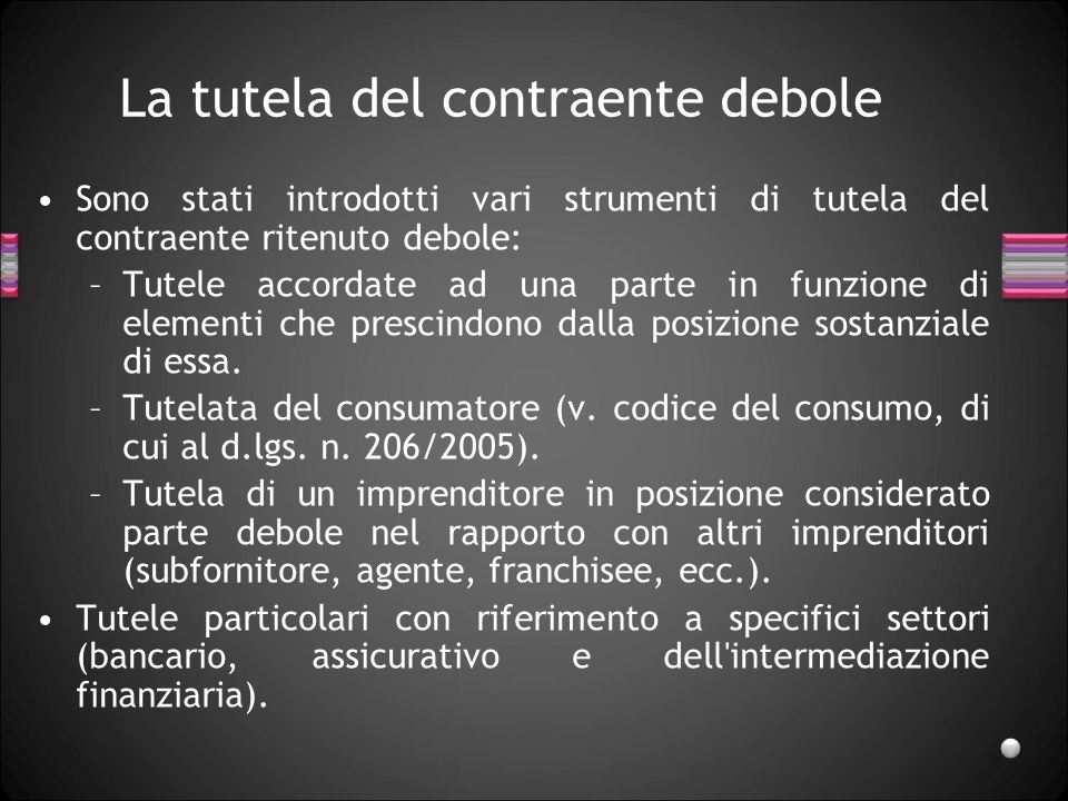I contratti per lo scambio e la distribuzione dei beni Il contratto di vendita.