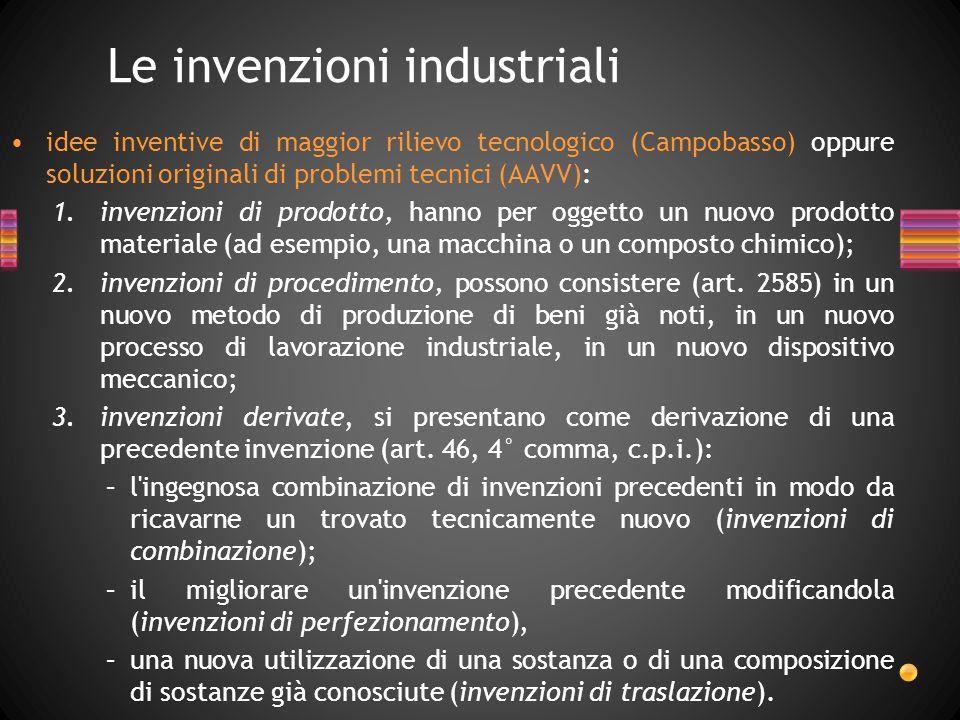 idee inventive di maggior rilievo tecnologico (Campobasso) oppure soluzioni originali di problemi tecnici (AAVV): 1.invenzioni di prodotto, hanno per