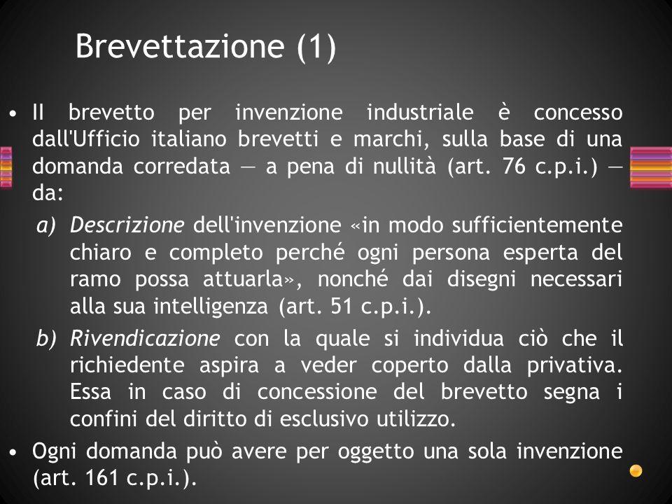 II brevetto per invenzione industriale è concesso dall'Ufficio italiano brevetti e marchi, sulla base di una domanda corredata a pena di nullità (art.