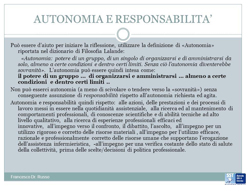 AUTONOMIA E RESPONSABILITA Francesco Dr.
