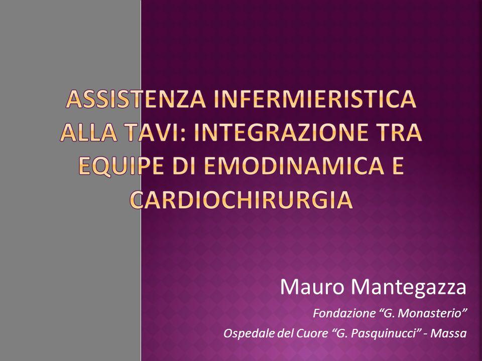 Mauro Mantegazza Fondazione G. Monasterio Ospedale del Cuore G. Pasquinucci - Massa