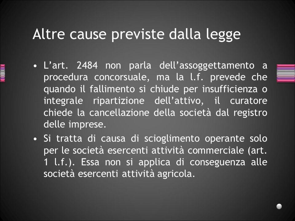 Altre cause previste dalla legge Lart.