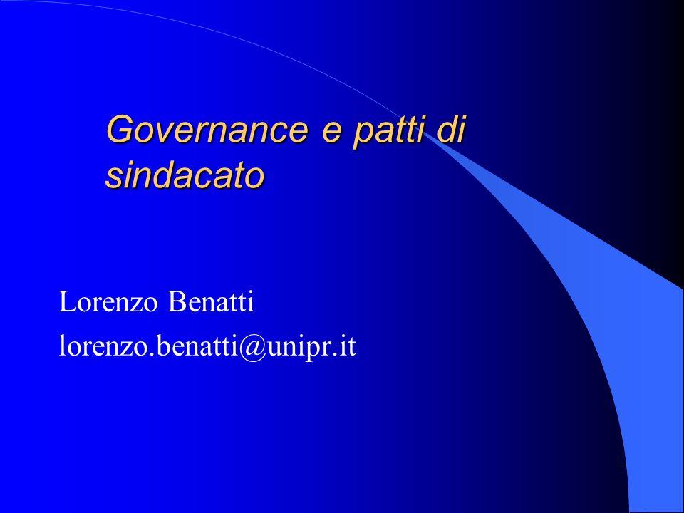 Governance e patti di sindacato Lorenzo Benatti lorenzo.benatti@unipr.it