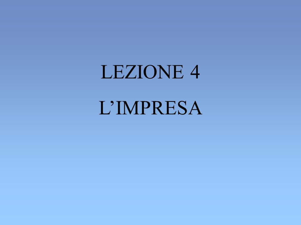 LEZIONE 4 LIMPRESA