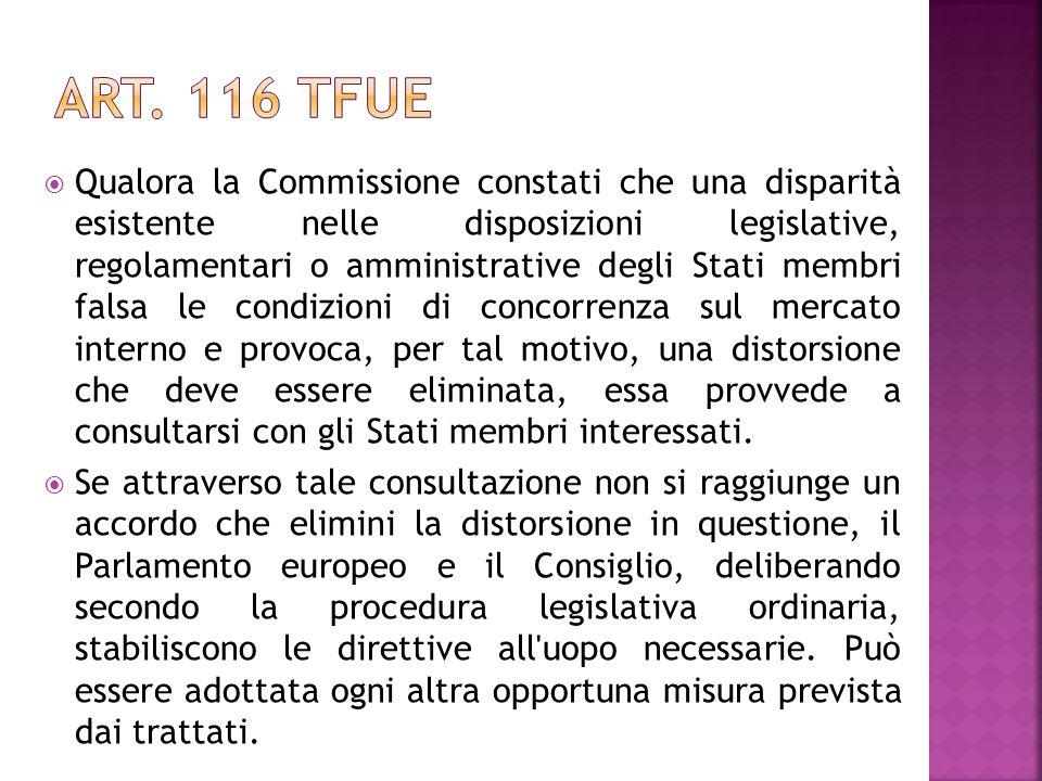 Qualora la Commissione constati che una disparità esistente nelle disposizioni legislative, regolamentari o amministrative degli Stati membri falsa le