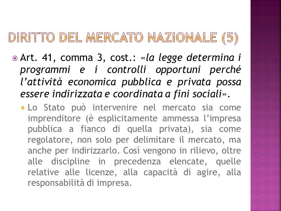 Art. 41, comma 3, cost.: «la legge determina i programmi e i controlli opportuni perché lattività economica pubblica e privata possa essere indirizzat