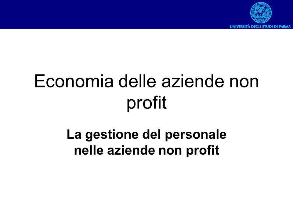 Economia delle aziende non profit La gestione del personale nelle aziende non profit