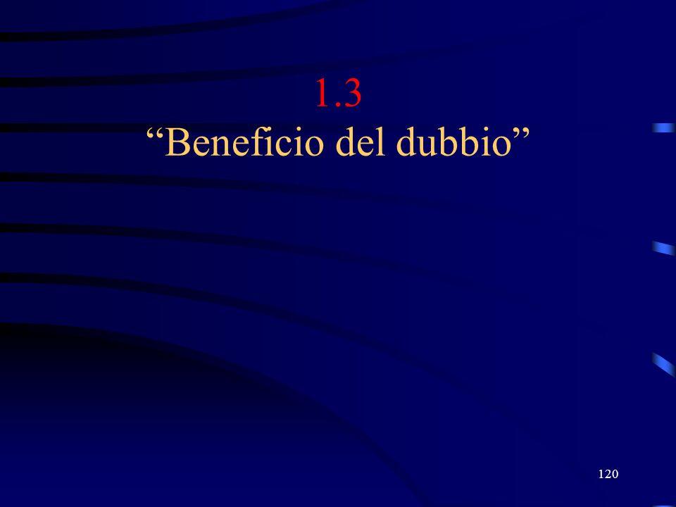 120 1.3 Beneficio del dubbio