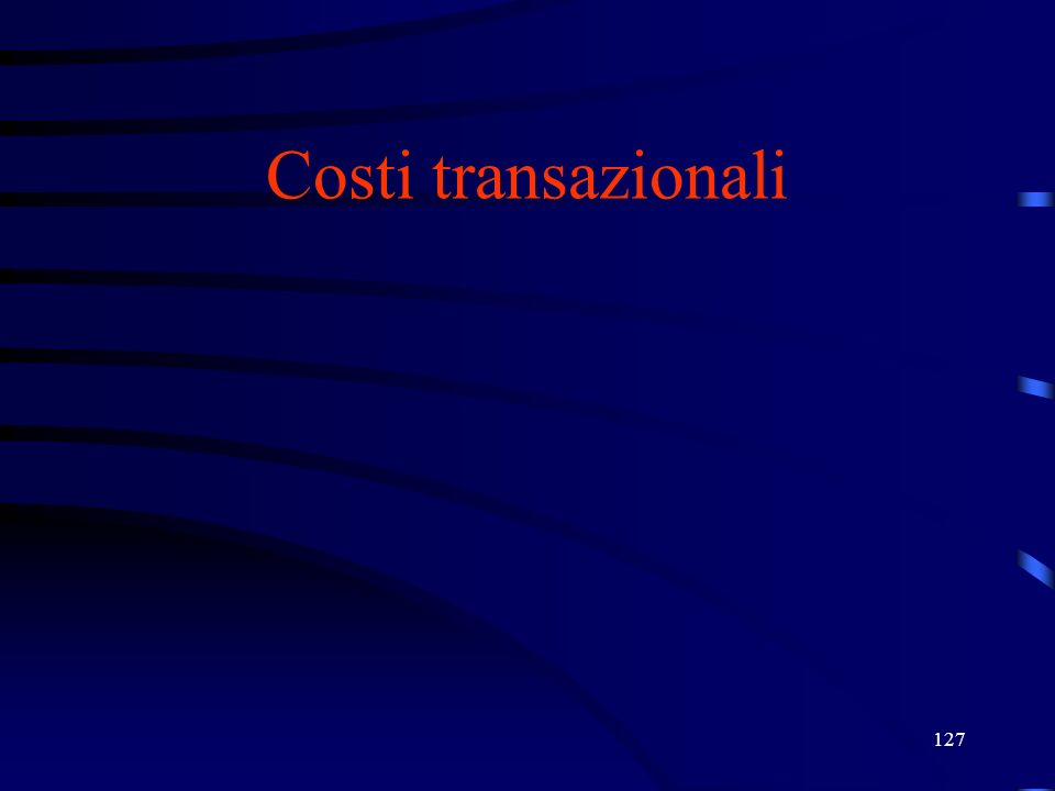 127 Costi transazionali
