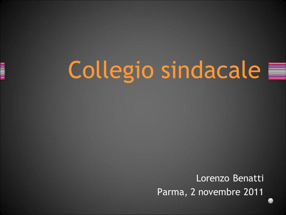 Collegio sindacale Lorenzo Benatti Parma, 2 novembre 2011