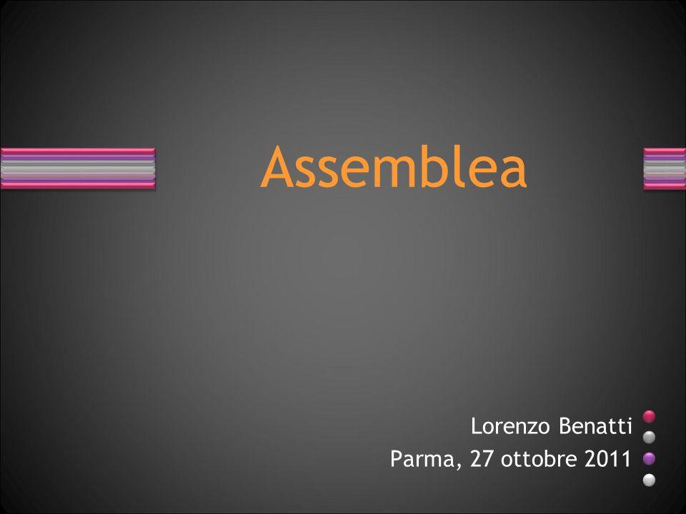 Assemblea Lorenzo Benatti Parma, 27 ottobre 2011