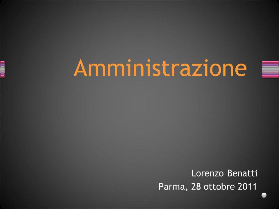 Amministrazione Lorenzo Benatti Parma, 28 ottobre 2011