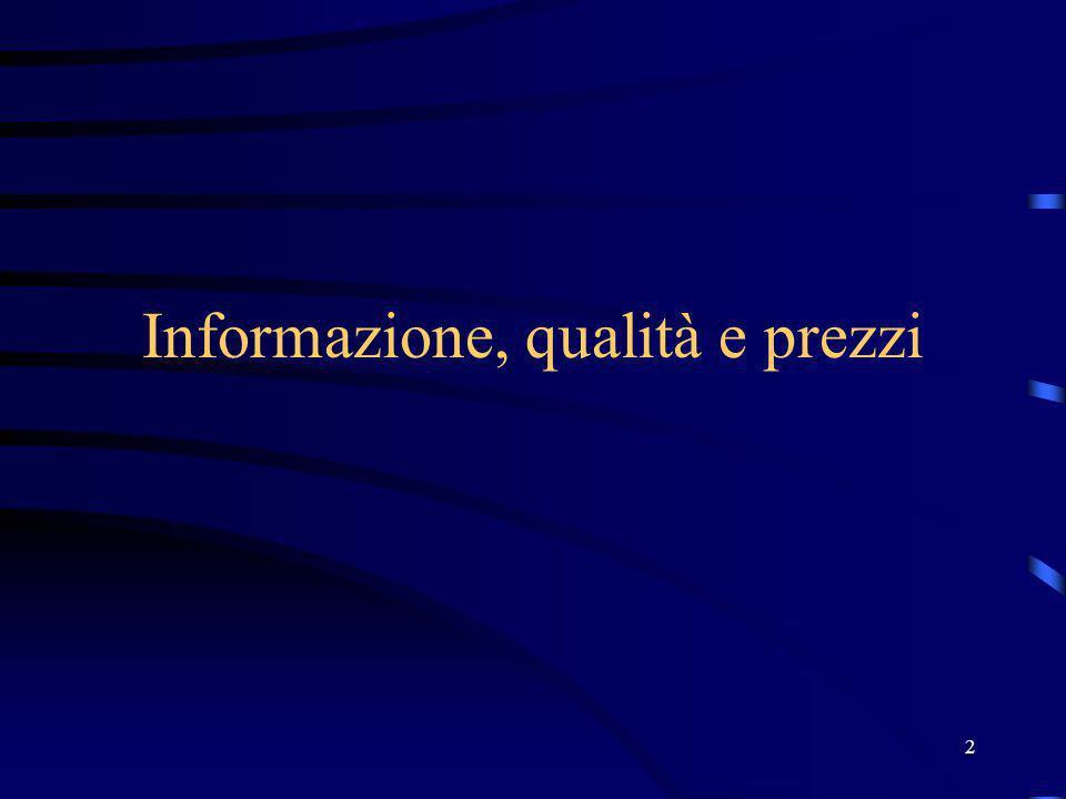 2 Informazione, qualità e prezzi