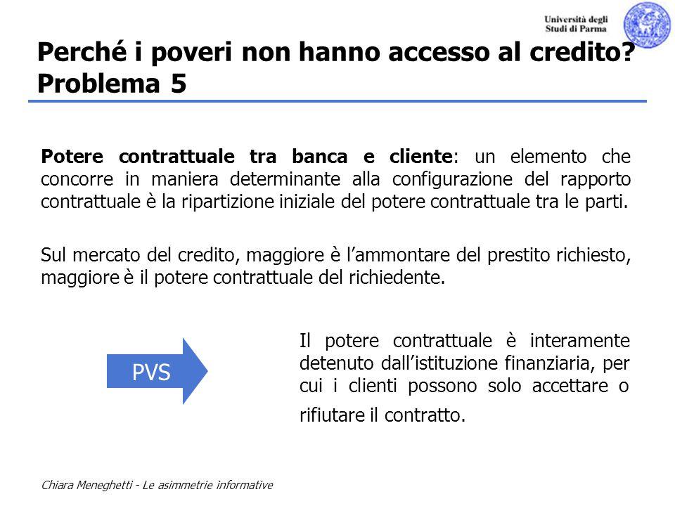 Chiara Meneghetti - Le asimmetrie informative Potere contrattuale tra banca e cliente: un elemento che concorre in maniera determinante alla configura