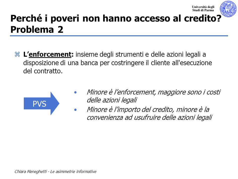 Chiara Meneghetti - Le asimmetrie informative Il tasso dinteresse è uno strumento operativo basilare ed indispensabile allattività di intermediazione finanziaria.