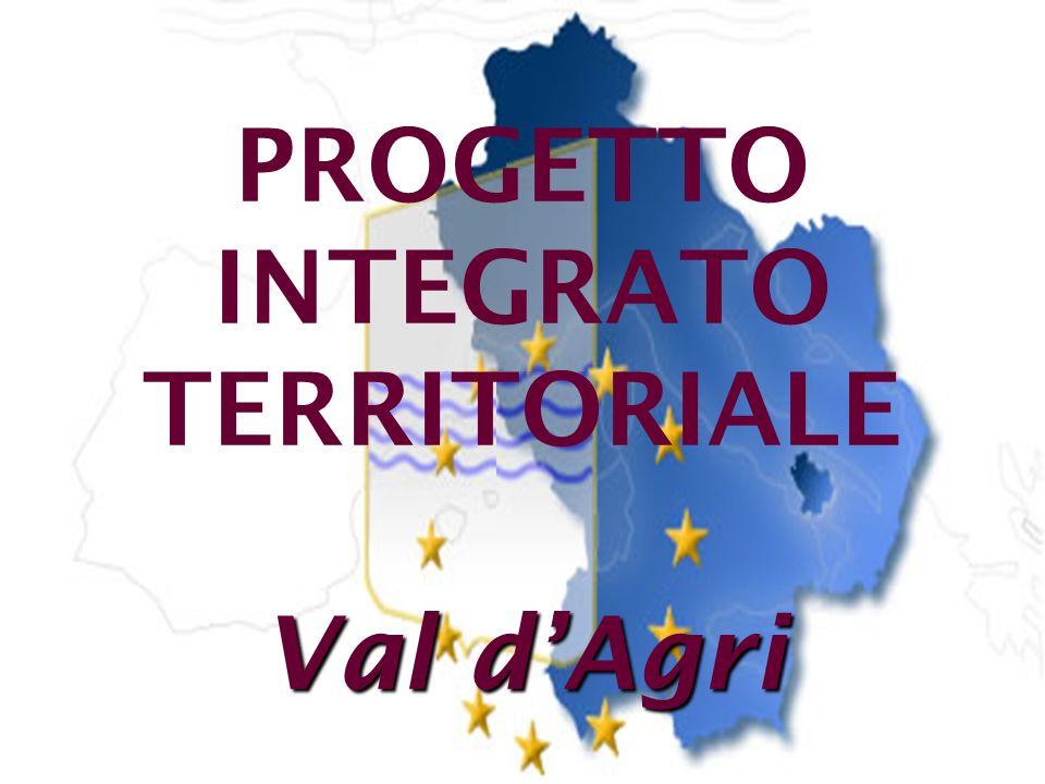 10 Val dAgri PROGETTO INTEGRATO TERRITORIALE Val dAgri