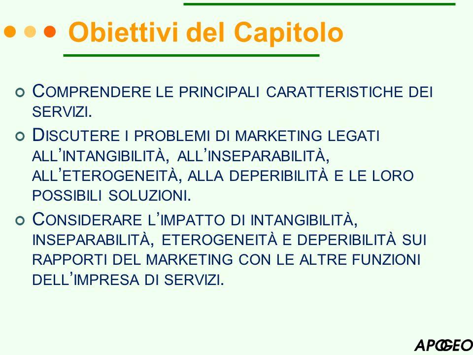 Obiettivi del Capitolo C OMPRENDERE LE PRINCIPALI CARATTERISTICHE DEI SERVIZI.