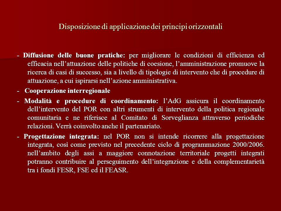Disposizione di applicazione dei principi orizzontali - Diffusione delle buone pratiche: per migliorare le condizioni di efficienza ed efficacia nella