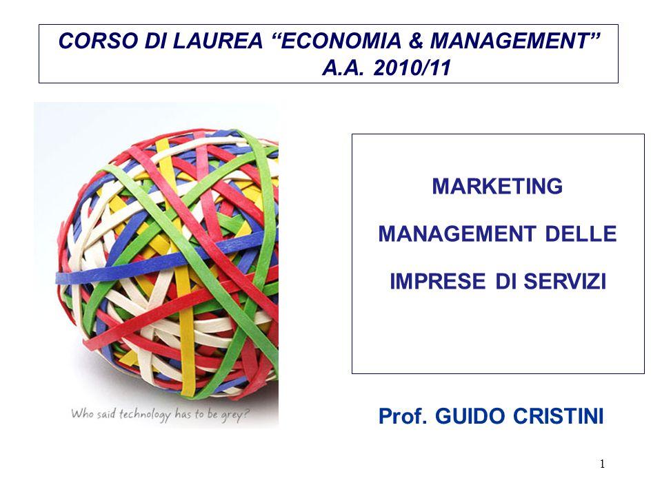 1 MARKETING MANAGEMENT DELLE IMPRESE DI SERVIZI CORSO DI LAUREA ECONOMIA & MANAGEMENT A.A.