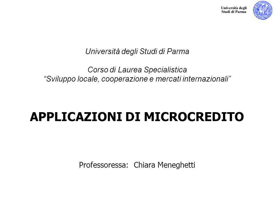 Chiara Meneghetti Università degli Studi di Parma - Corso di Laurea Specialistica Sviluppo locale, cooperazione e mercati internazionali Università de
