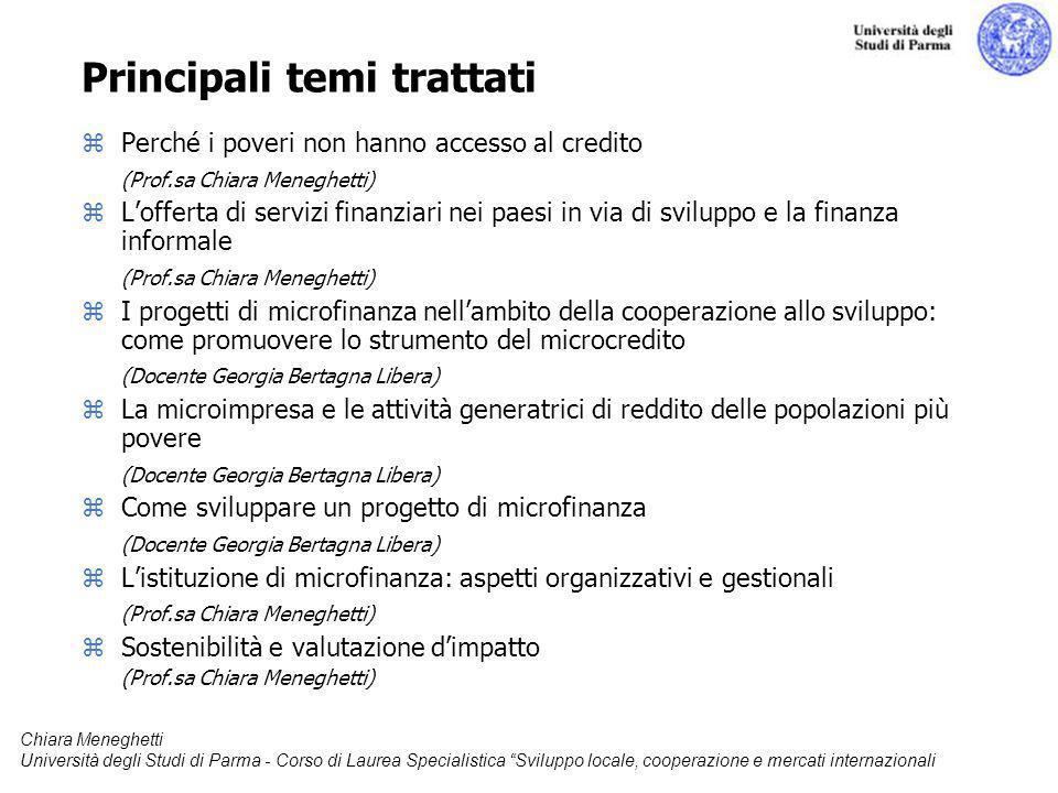 Chiara Meneghetti Università degli Studi di Parma - Corso di Laurea Specialistica Sviluppo locale, cooperazione e mercati internazionali Principali te
