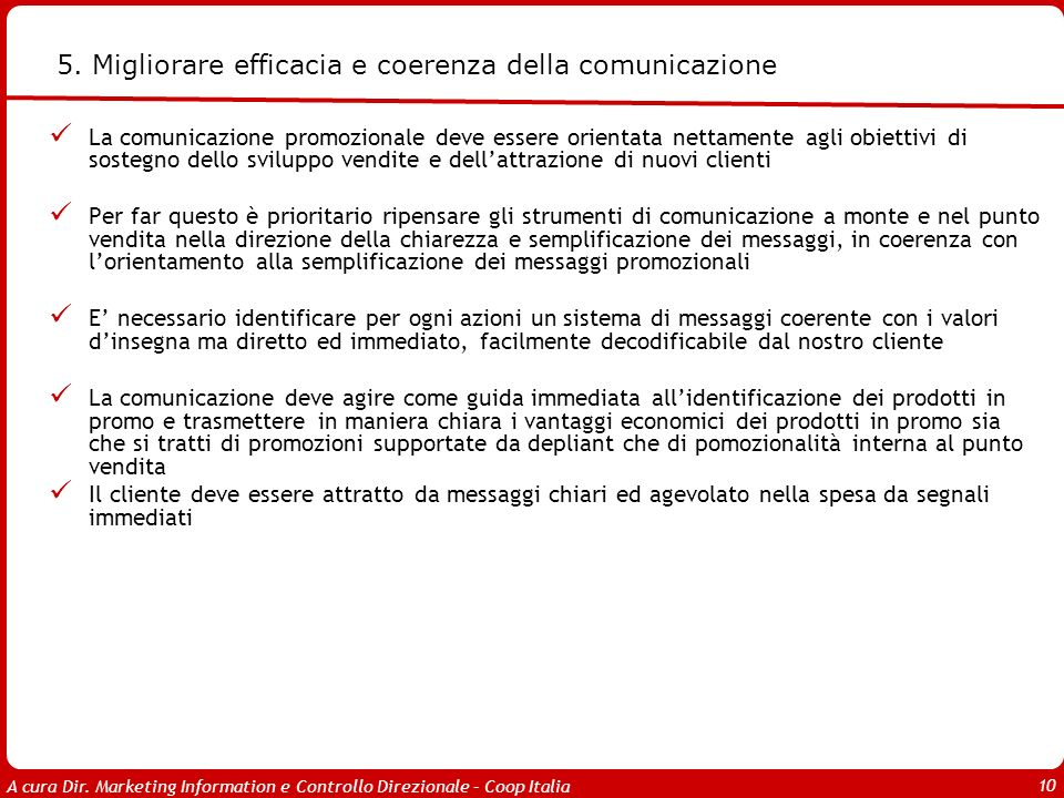 A cura Dir. Marketing Information e Controllo Direzionale – Coop Italia 10 5.