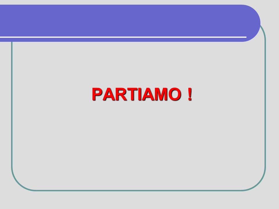 PARTIAMO !