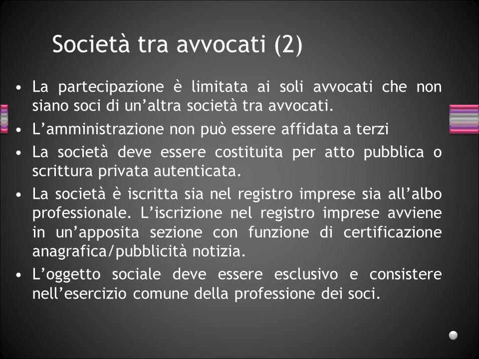 Società tra avvocati (1) Art.16 ss, D. Lgs. 02-02-01 n.
