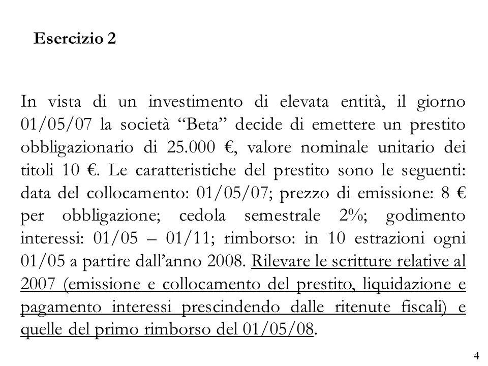 Università degli Studi di Parma Esercizio 2 5 Banca c/ca Obblig.