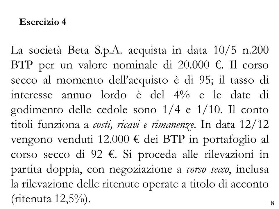 Università degli Studi di Parma 8 La società Beta S.p.A.