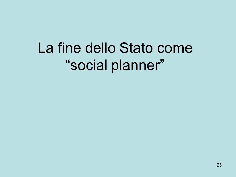 23 La fine dello Stato come social planner