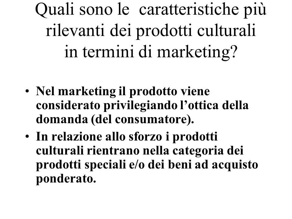 Prodotti speciali In genere il consumatore è disposto a compromessi pur di poter accedere ad uno spettacolo Esempio: code per la mostra del cinema di Venezia.