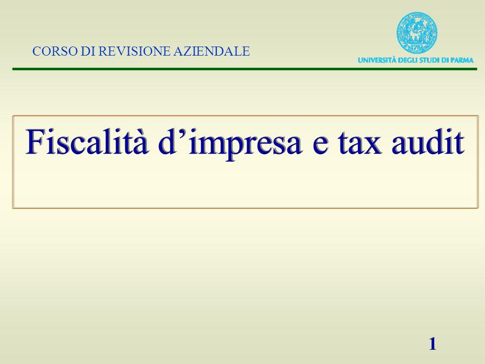 CORSO DI REVISIONE AZIENDALE 1 Fiscalità dimpresa e tax audit