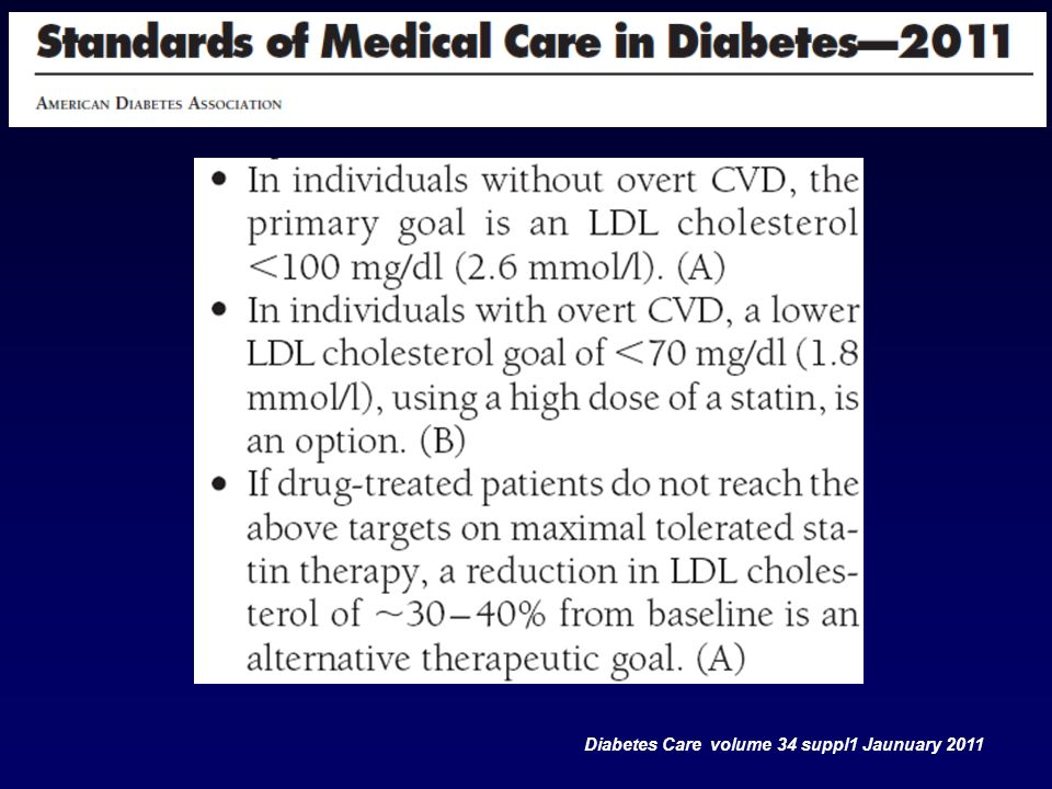 Nuove Linee Guida ADA Diabetes Care volume 34 suppl1 Jaunuary 2011