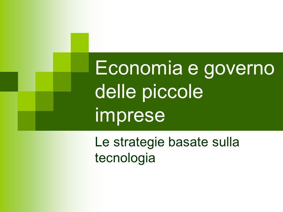 Economia e governo delle piccole imprese Le strategie basate sulla tecnologia
