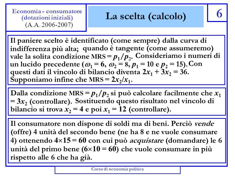 Esercizio: surplus nel caso di utilità quasi lineare 57 Economia - consumatore (Domanda e surplus) (A.A.
