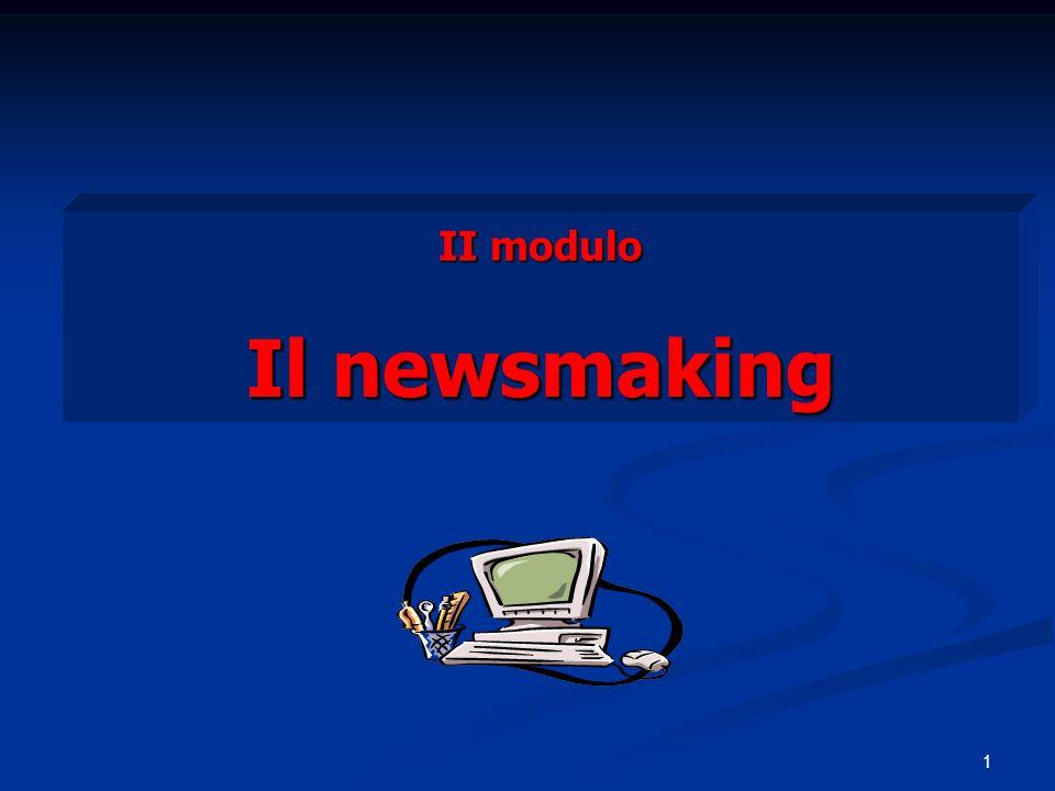1 II modulo Il newsmaking