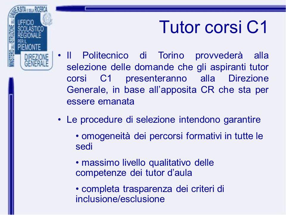 Tutor corsi C1 Il Politecnico di Torino provvederà alla selezione delle domande che gli aspiranti tutor corsi C1 presenteranno alla Direzione Generale