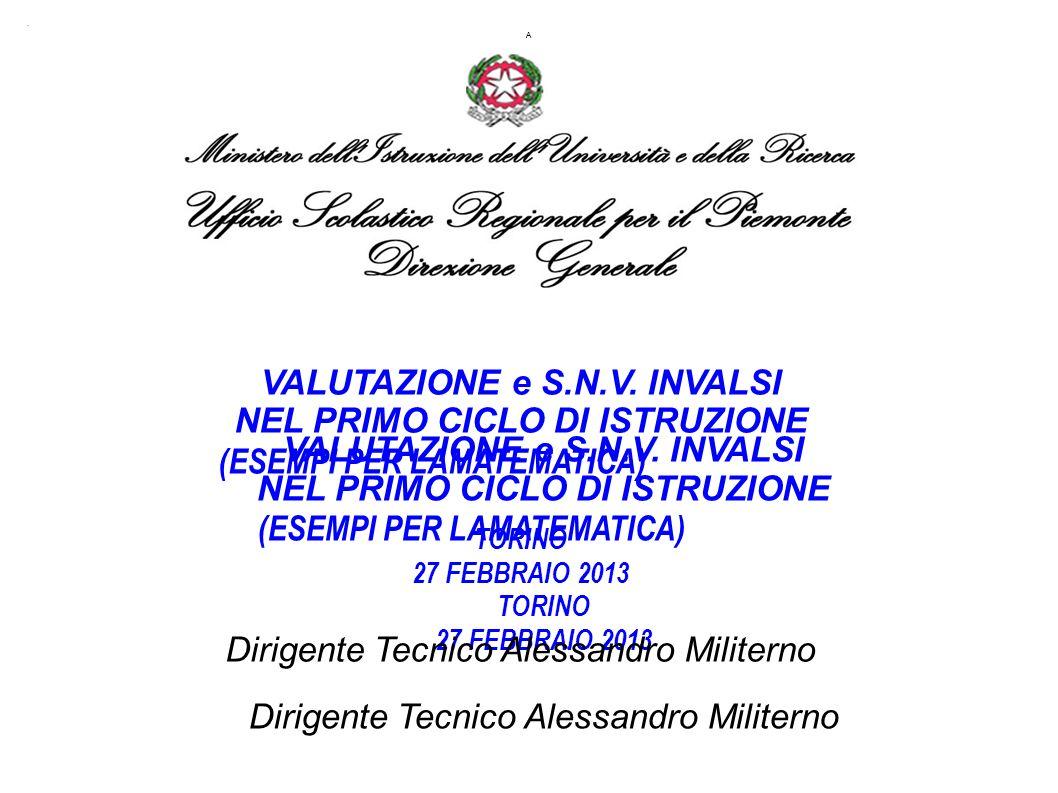 A. VALUTAZIONE e S.N.V.